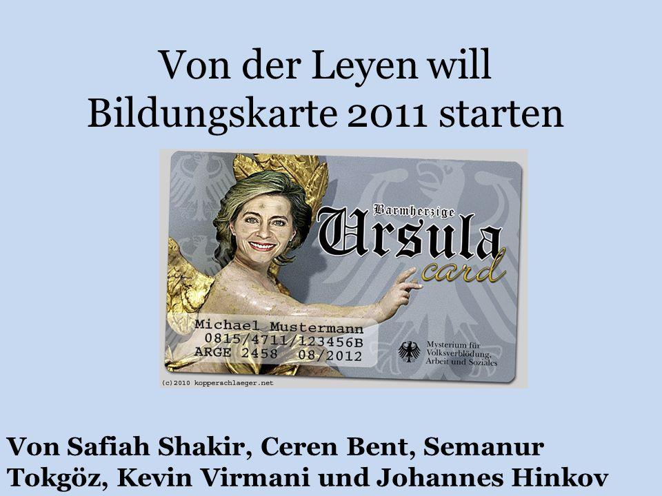 Von der Leyen will Bildungskarte 2011 starten