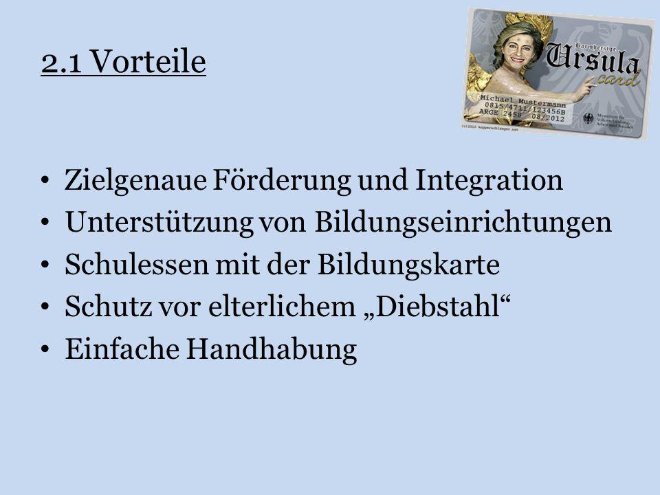 2.1 Vorteile Zielgenaue Förderung und Integration