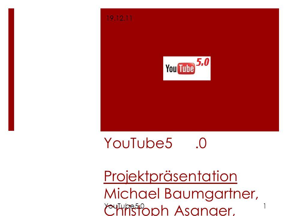 YouTube5 .0 Projektpräsentation