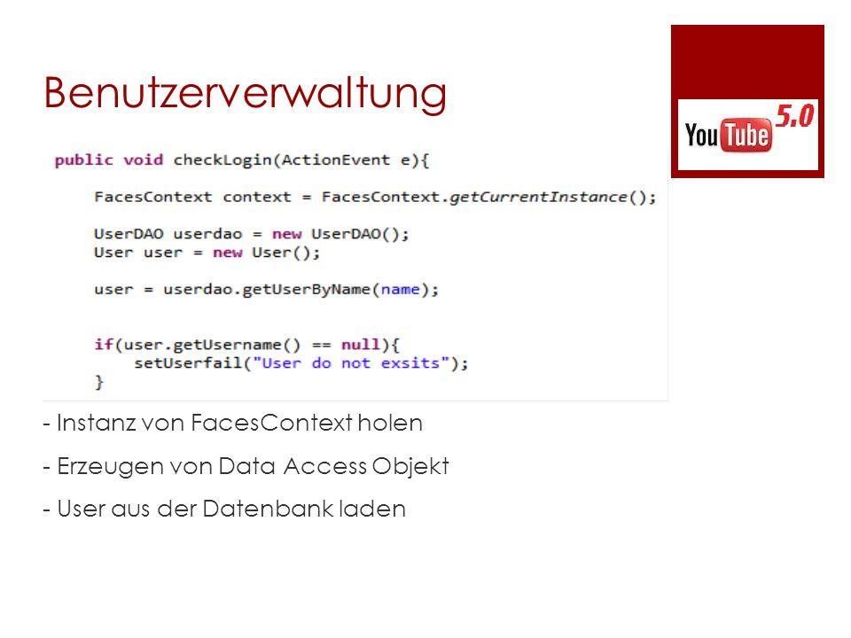 Benutzerverwaltung - Instanz von FacesContext holen