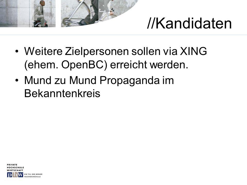 //Kandidaten Weitere Zielpersonen sollen via XING (ehem.