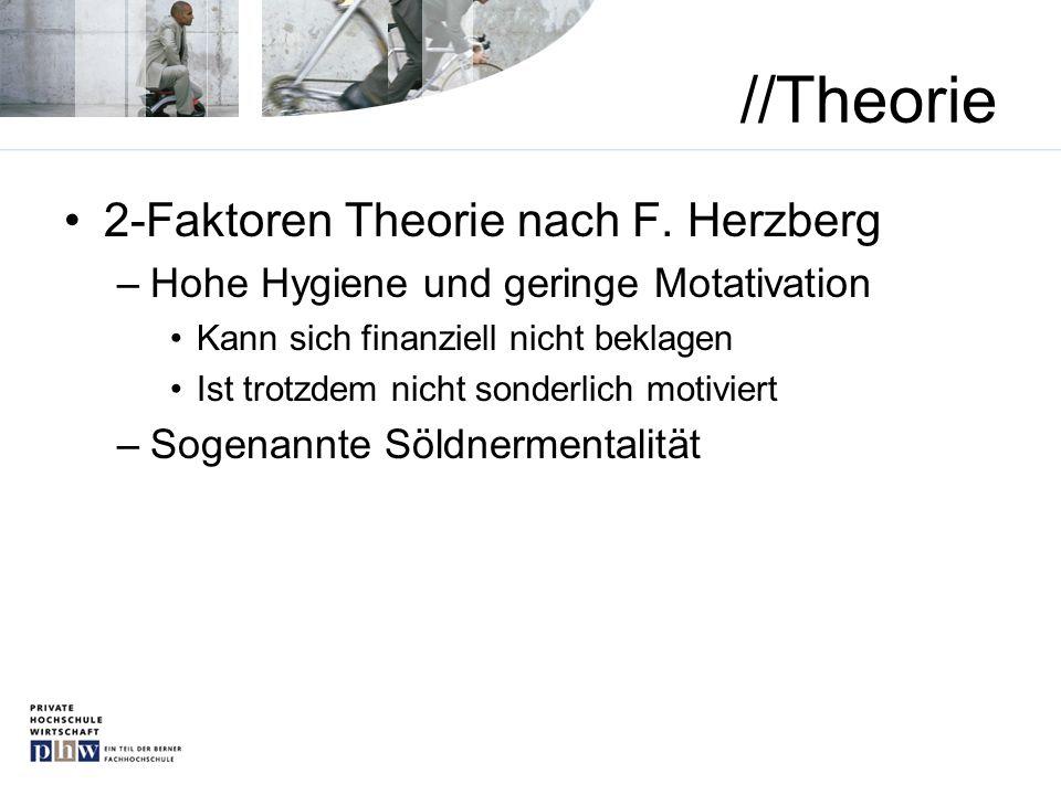 //Theorie 2-Faktoren Theorie nach F. Herzberg