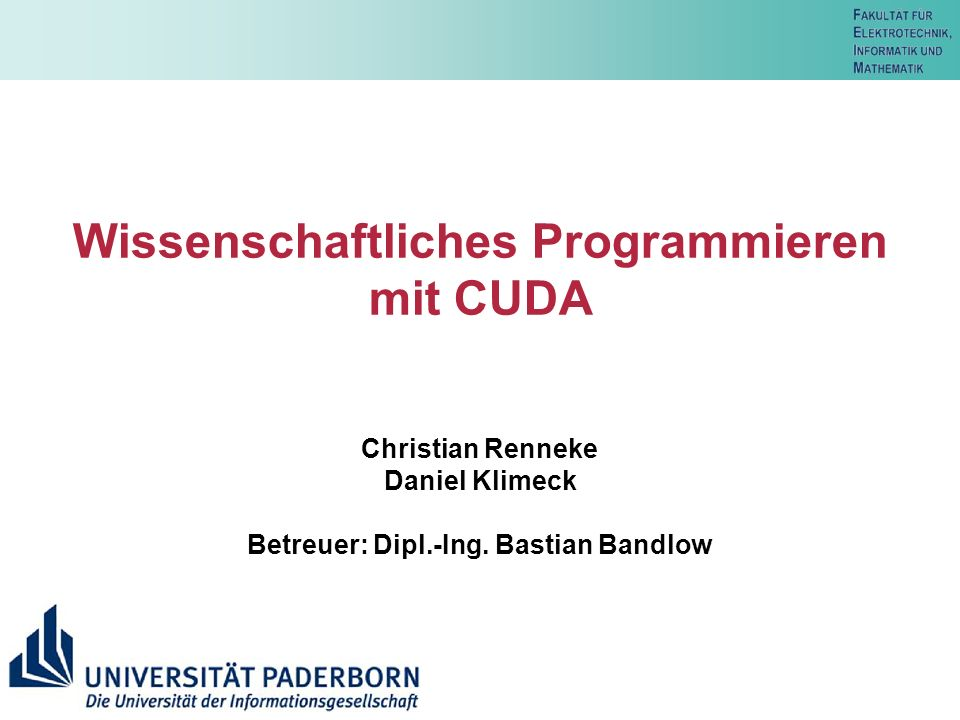 Wissenschaftliches Programmieren mit CUDA