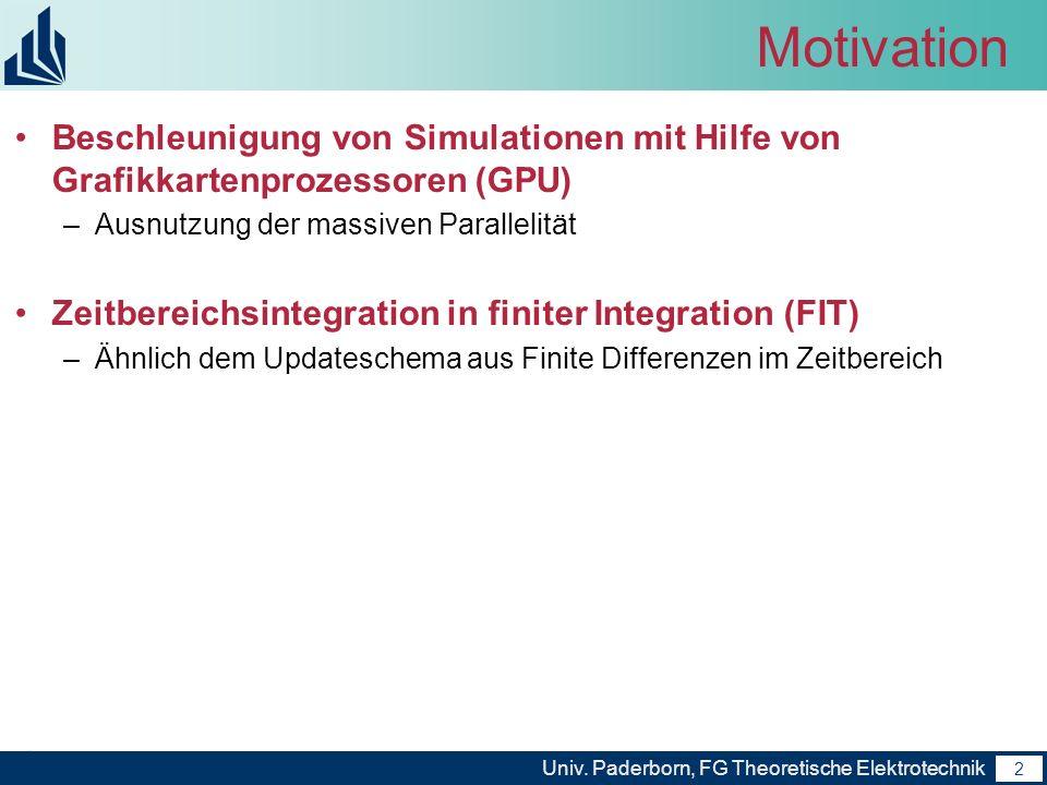 MotivationBeschleunigung von Simulationen mit Hilfe von Grafikkartenprozessoren (GPU) Ausnutzung der massiven Parallelität.