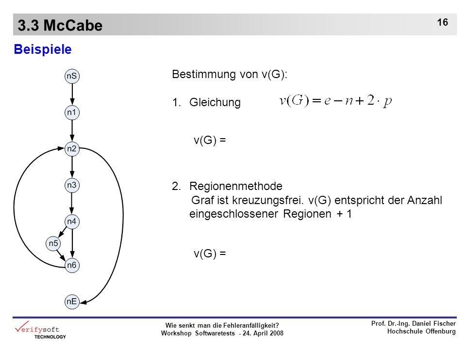 3.3 McCabe Beispiele Bestimmung von v(G): Gleichung Regionenmethode