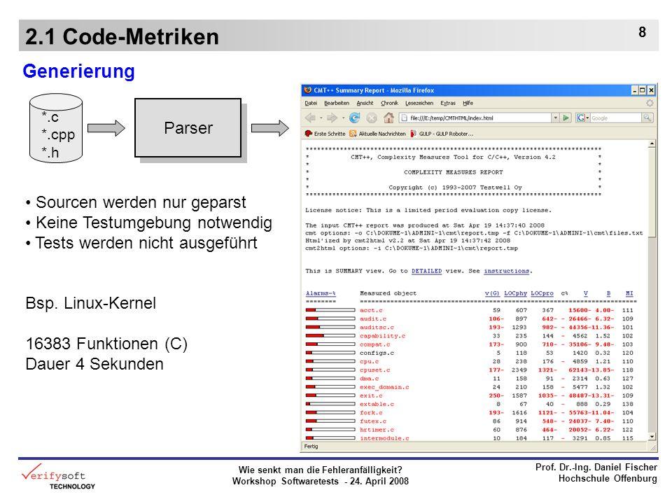 2.1 Code-Metriken Generierung Parser Sourcen werden nur geparst