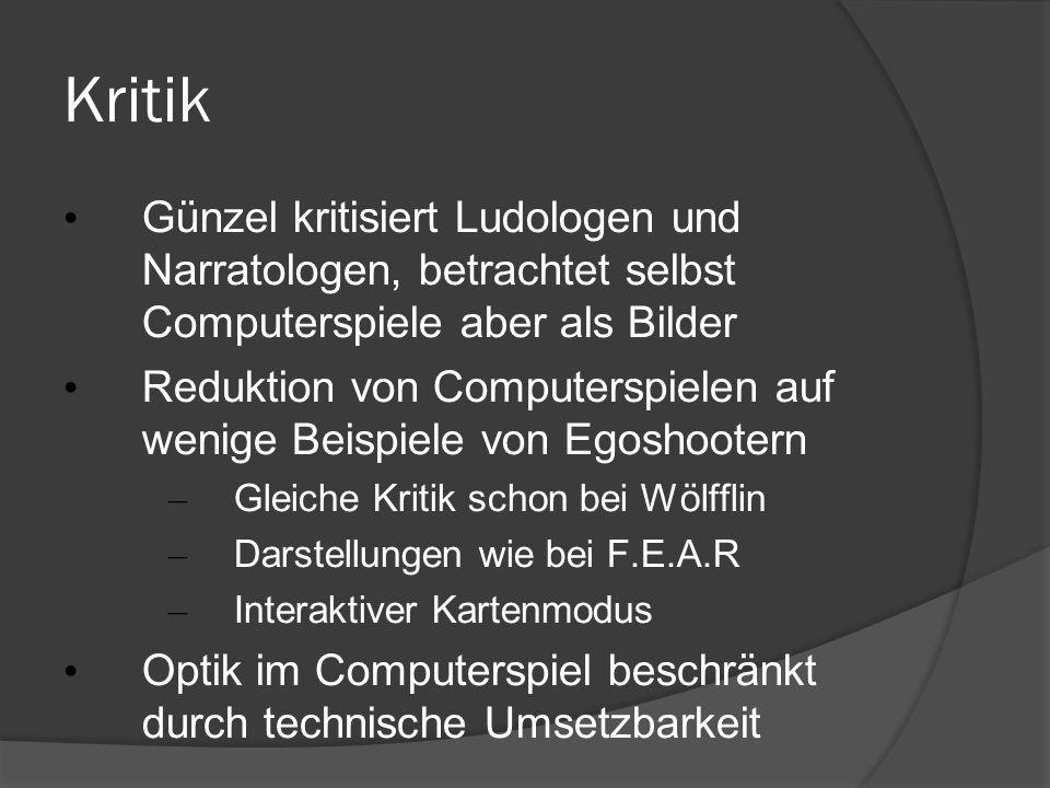 16.05.09 Kritik. Günzel kritisiert Ludologen und Narratologen, betrachtet selbst Computerspiele aber als Bilder.