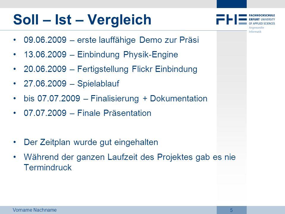Soll – Ist – Vergleich 09.06.2009 – erste lauffähige Demo zur Präsi