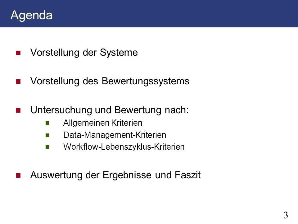 Agenda Vorstellung der Systeme Vorstellung des Bewertungssystems