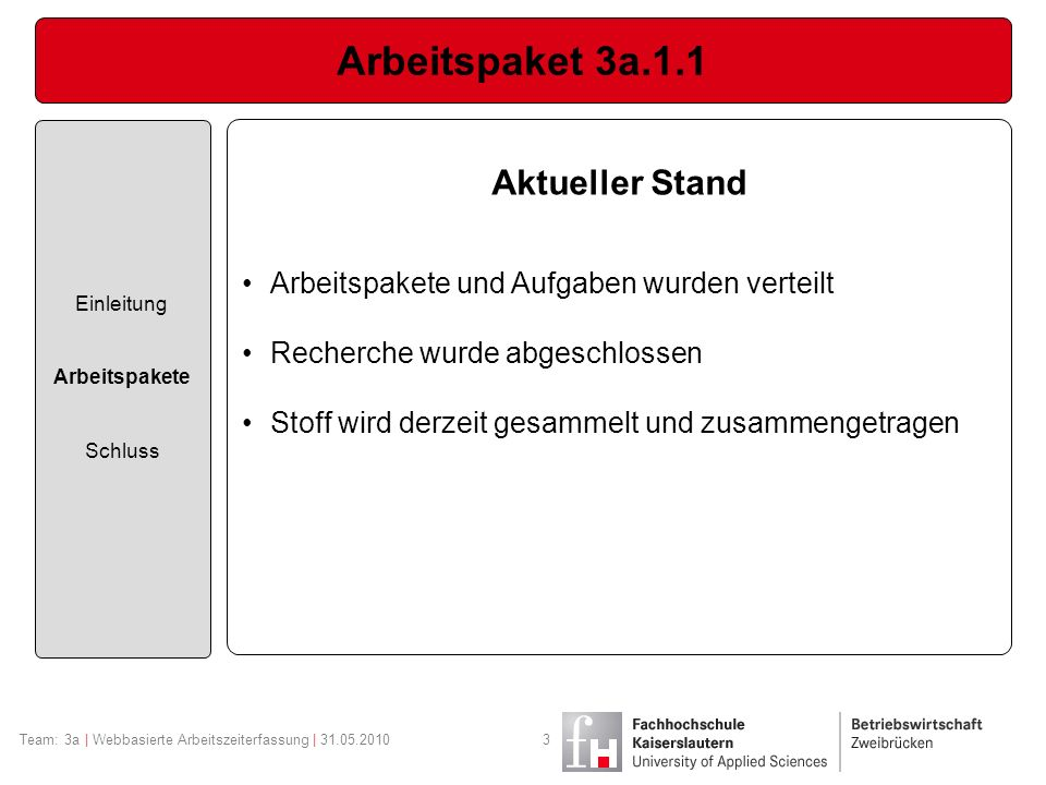 Arbeitspaket 3a.1.1 Aktueller Stand