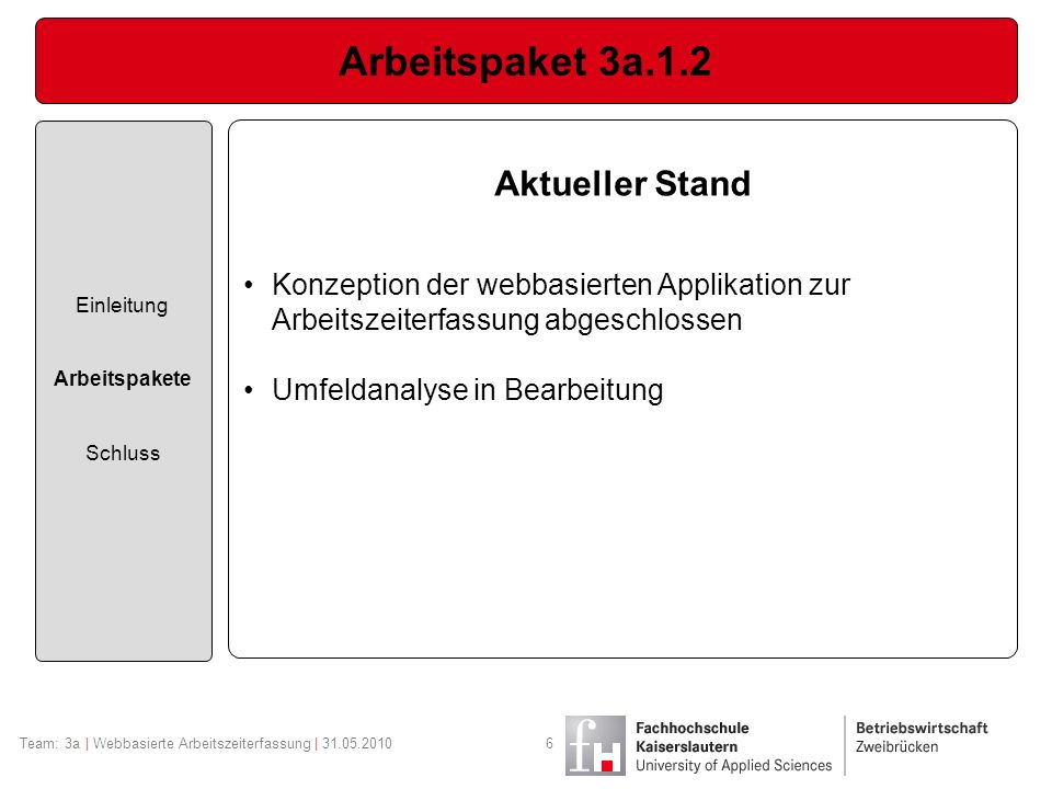 Arbeitspaket 3a.1.2 Aktueller Stand