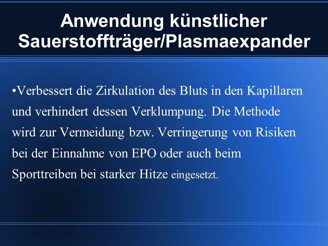Anwendung künstlicher Sauerstoffträger/Plasmaexpander