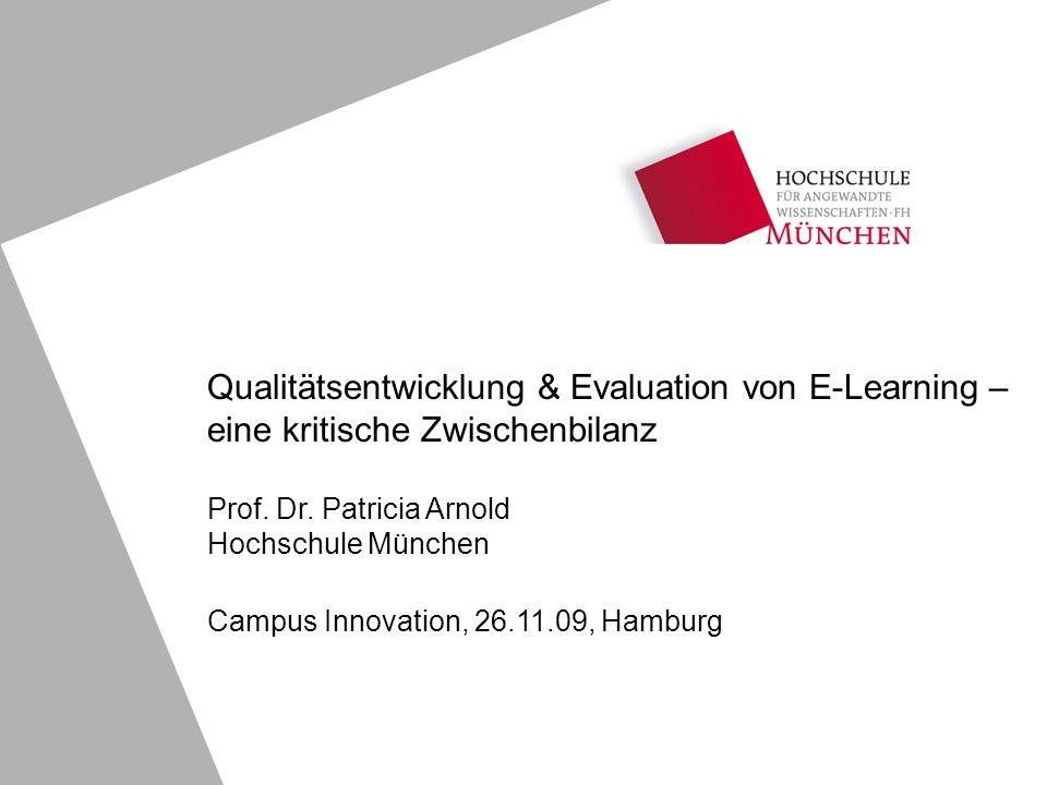 Qualitätsentwicklung & Evaluation von E-Learning – eine kritische Zwischenbilanz