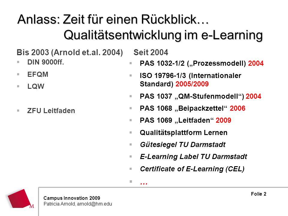 Anlass: Zeit für einen Rückblick… Qualitätsentwicklung im e-Learning
