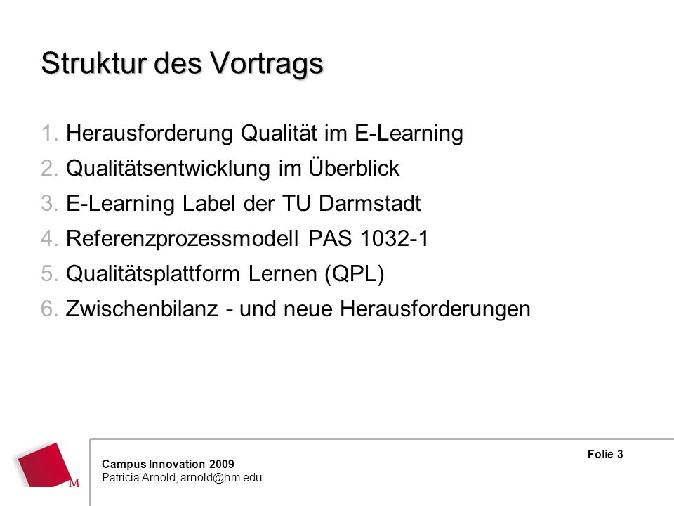 Struktur des Vortrags Herausforderung Qualität im E-Learning