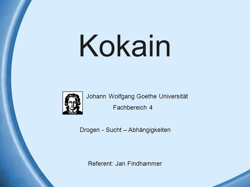 Kokain Johann Wolfgang Goethe Universität Fachbereich 4