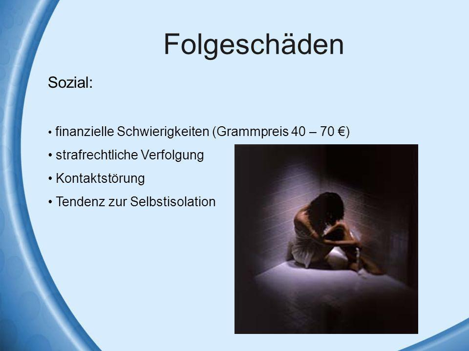 Folgeschäden Sozial: strafrechtliche Verfolgung Kontaktstörung