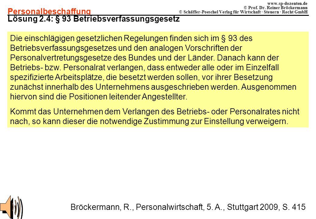 Lösung 2.4: § 93 Betriebsverfassungsgesetz