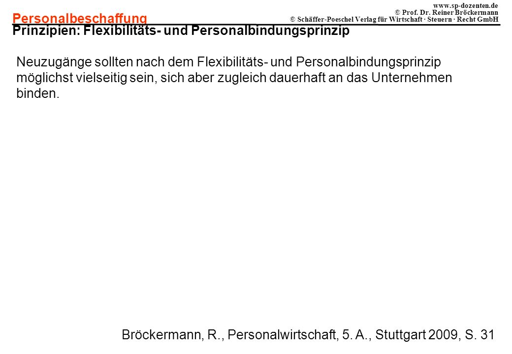 Prinzipien: Flexibilitäts- und Personalbindungsprinzip