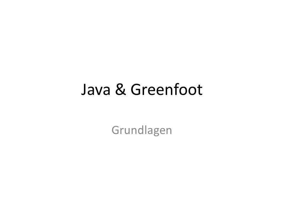Java & Greenfoot Grundlagen
