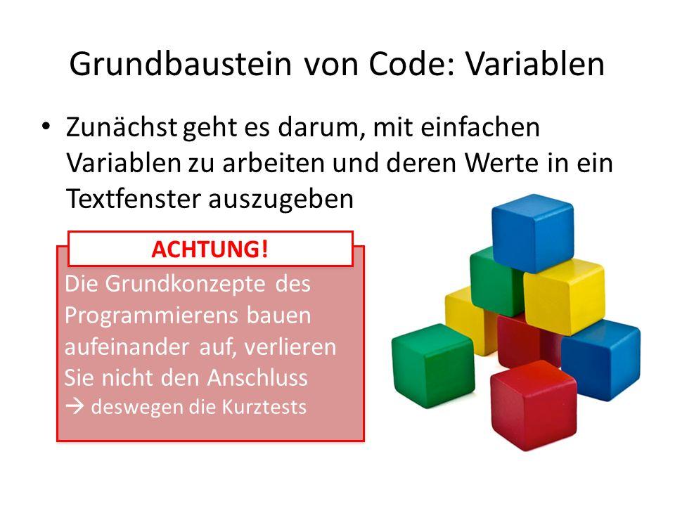 Grundbaustein von Code: Variablen