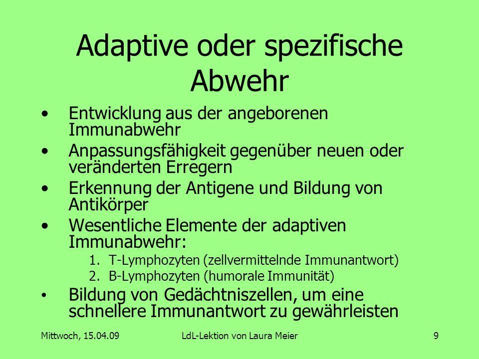 Adaptive oder spezifische Abwehr