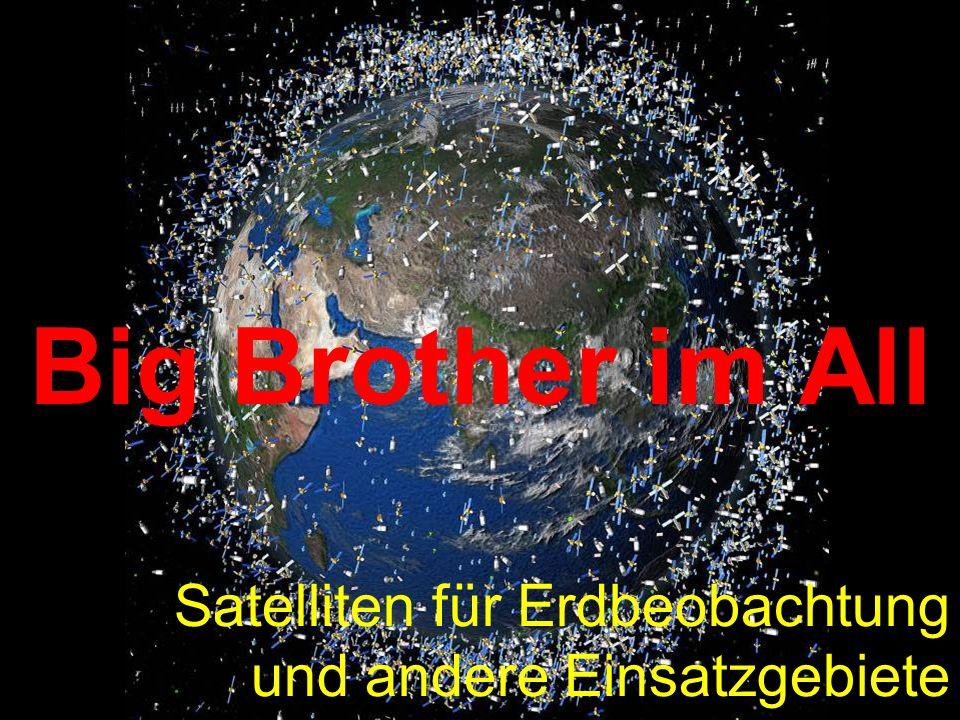 Satelliten für Erdbeobachtung und andere Einsatzgebiete