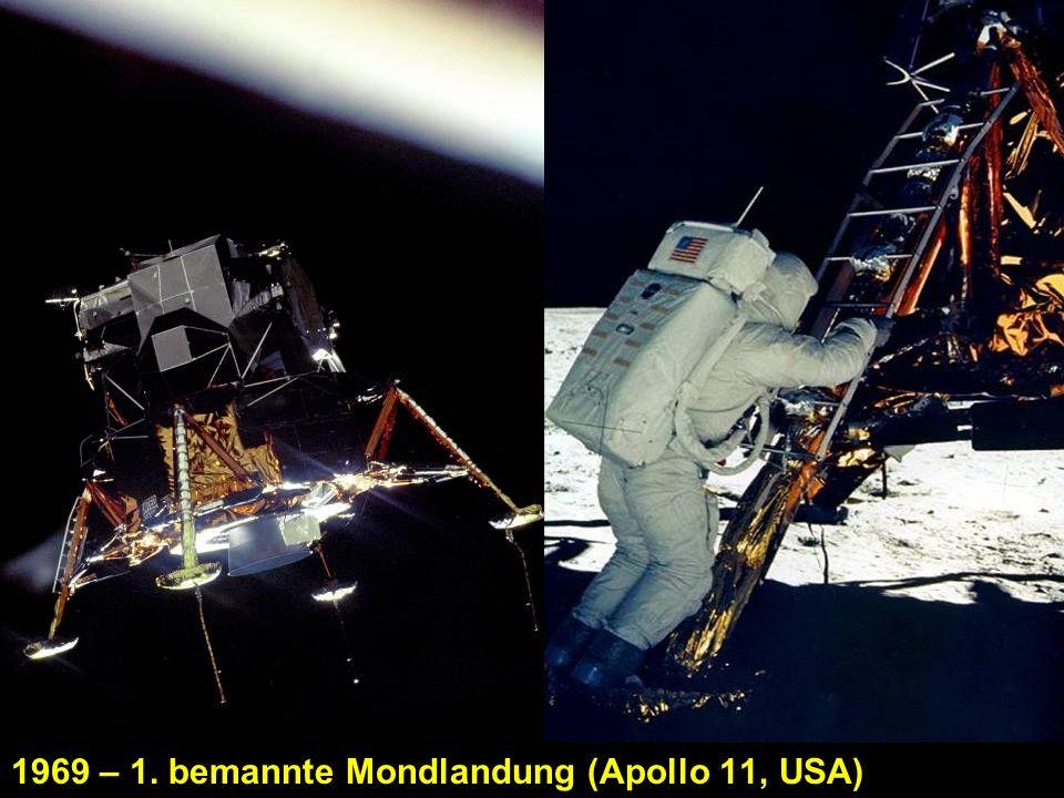 1969 – 1. bemannte Mondlandung (Apollo 11, USA)