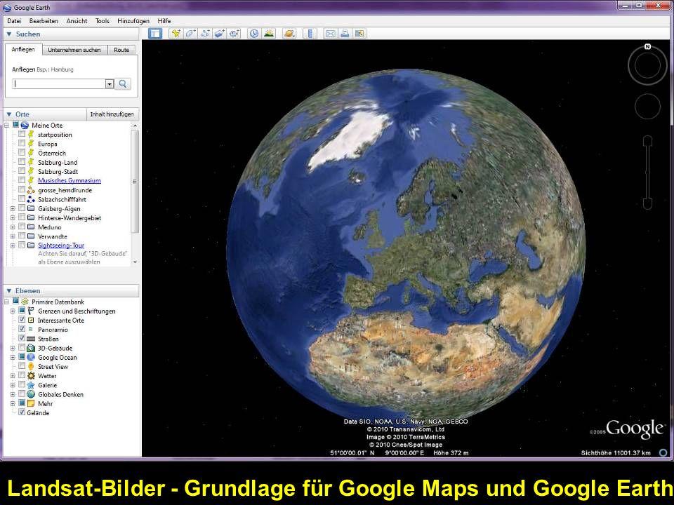 Landsat-Bilder - Grundlage für Google Maps und Google Earth