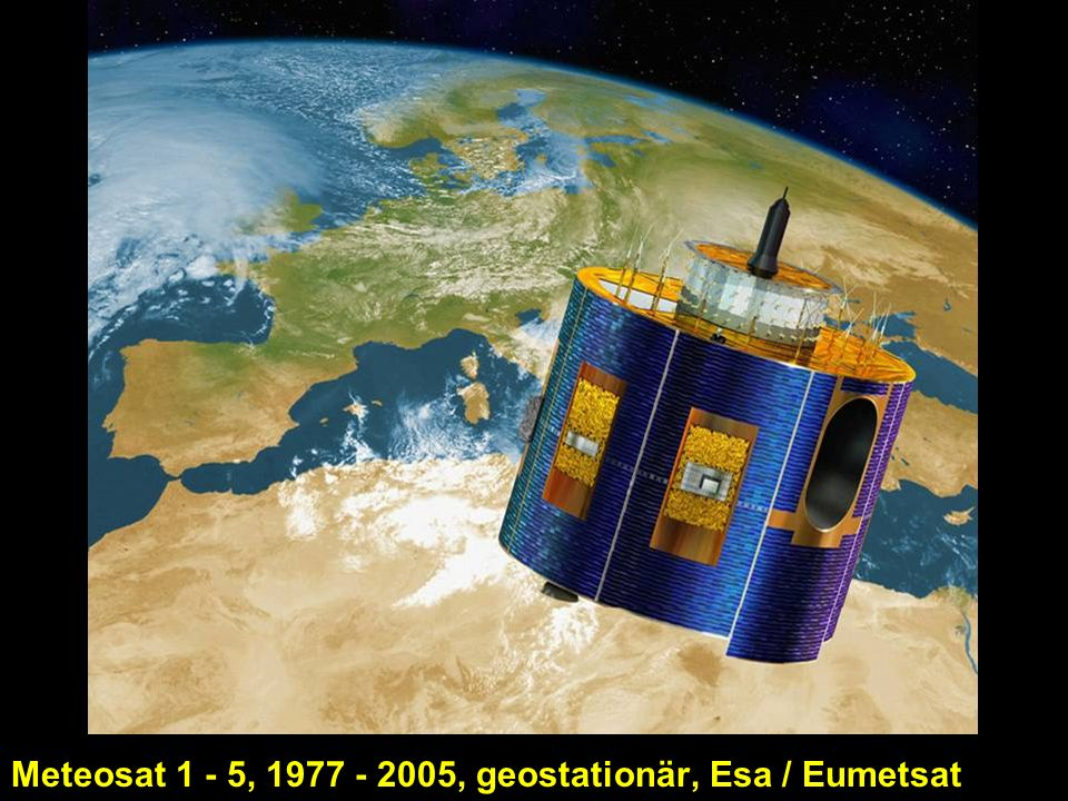 Meteosat 1 - 5, 1977 - 2005, geostationär, Esa / Eumetsat