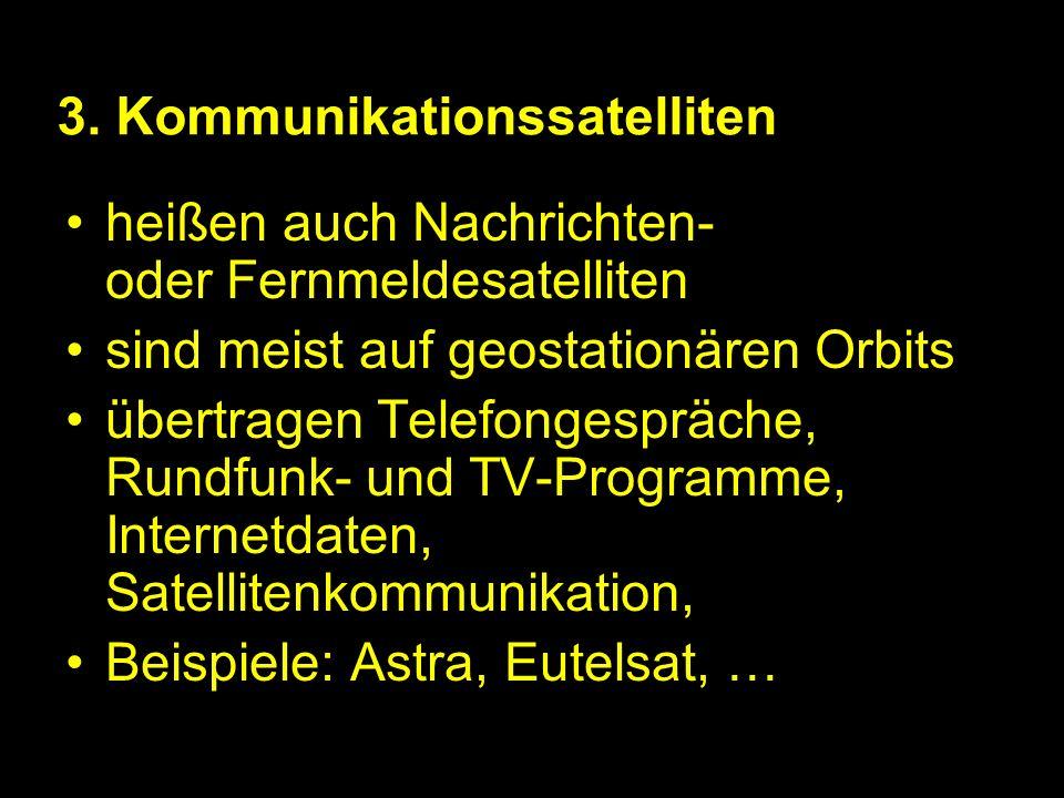 3. Kommunikationssatelliten