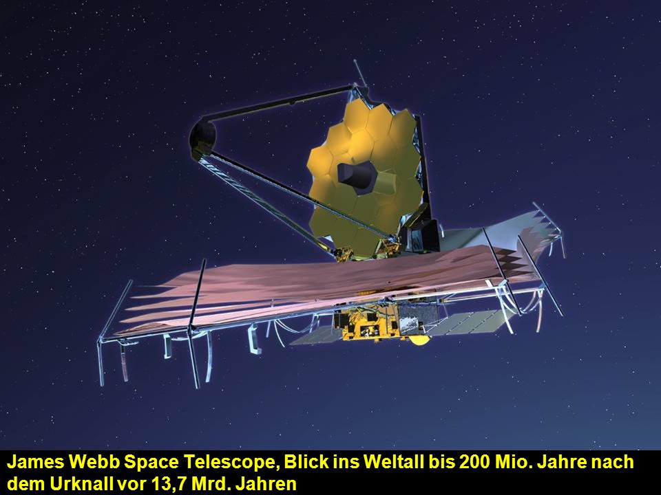 James Webb Space Telescope, Blick ins Weltall bis 200 Mio