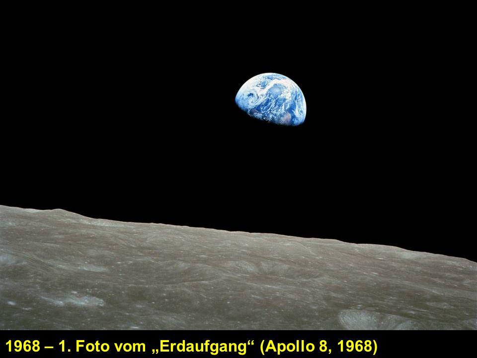 "1968 – 1. Foto vom ""Erdaufgang (Apollo 8, 1968)"