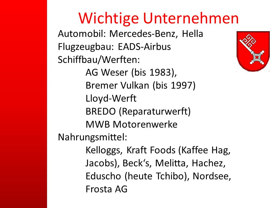 Wichtige Unternehmen Automobil: Mercedes-Benz, Hella