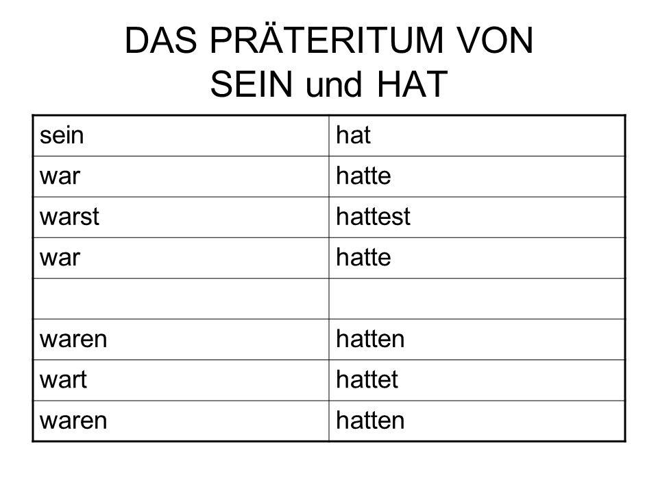 DAS PRÄTERITUM VON SEIN und HAT
