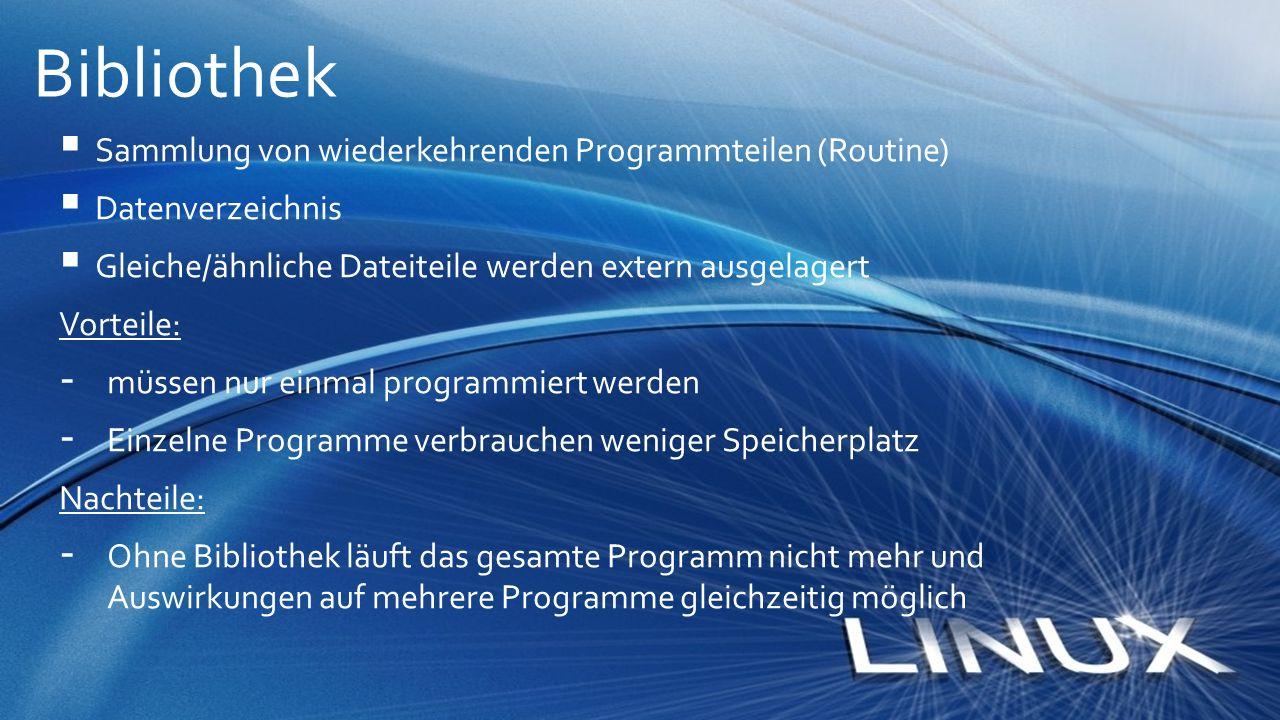 Bibliothek Sammlung von wiederkehrenden Programmteilen (Routine)