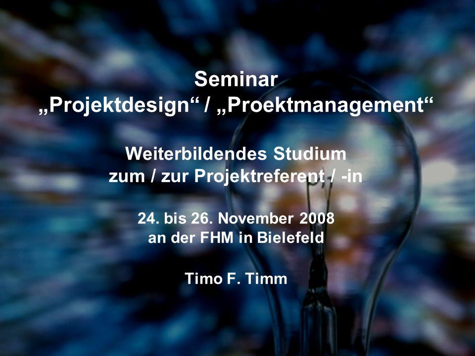 """Seminar """"Projektdesign / """"Proektmanagement Weiterbildendes Studium zum / zur Projektreferent / -in 24."""