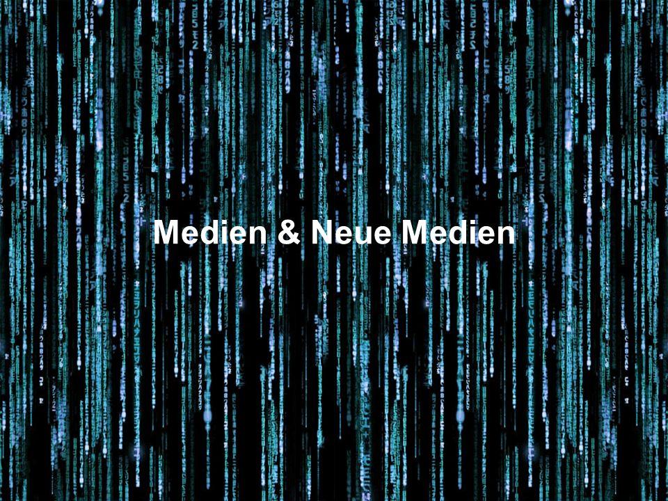 Medien & Neue Medien