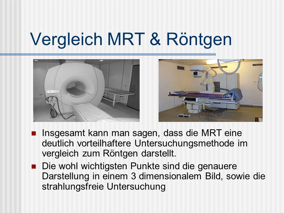 Vergleich MRT & Röntgen