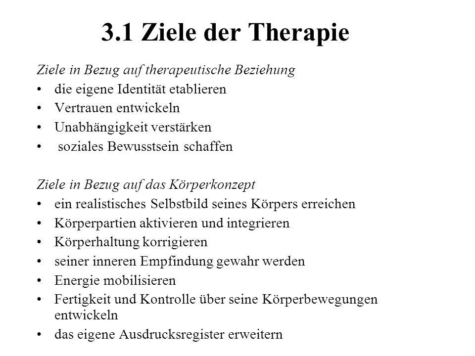 3.1 Ziele der Therapie Ziele in Bezug auf therapeutische Beziehung