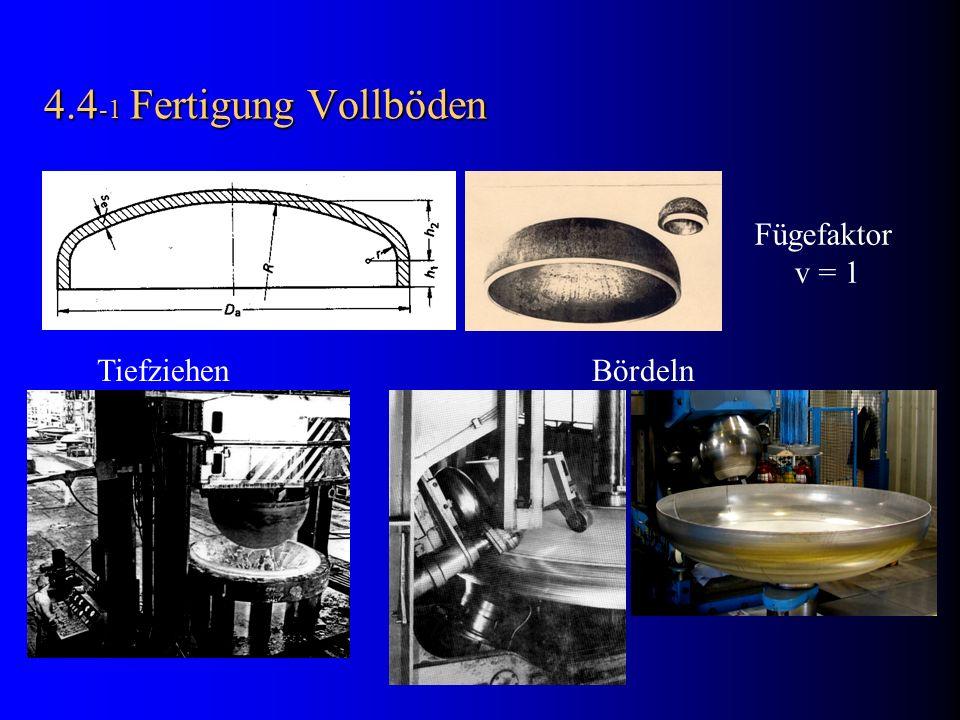 4.4-1 Fertigung Vollböden Fügefaktor. v = 1.