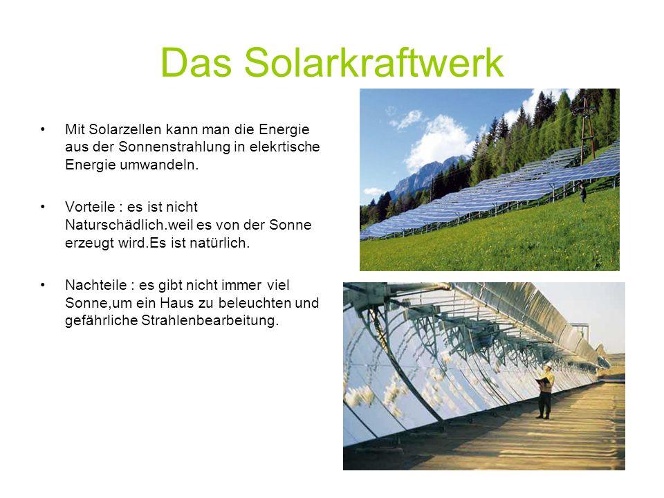 kraftwerke es gibt 4 arten von kraftwerke ein w rmekratfwerk ein windkraftwerk ein. Black Bedroom Furniture Sets. Home Design Ideas