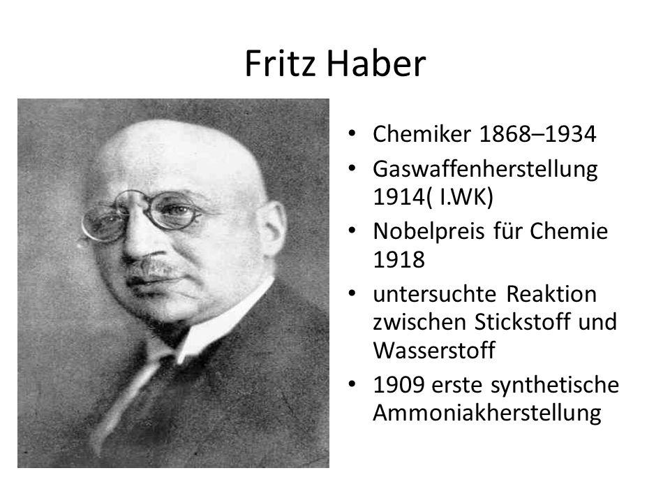 Fritz Haber Chemiker 1868–1934 Gaswaffenherstellung 1914( I.WK)