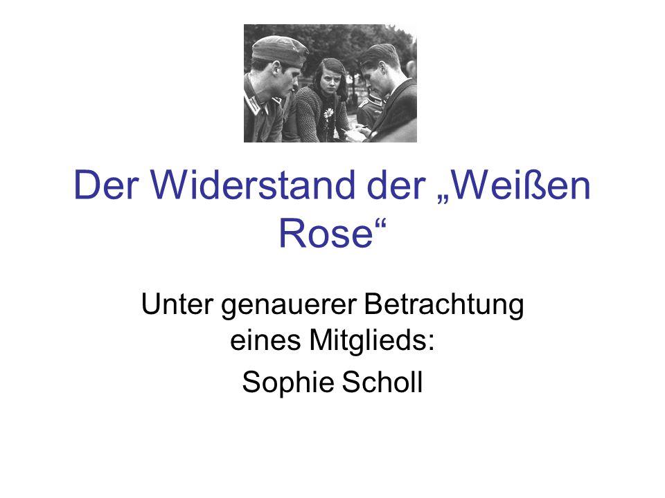 """Der Widerstand der """"Weißen Rose"""