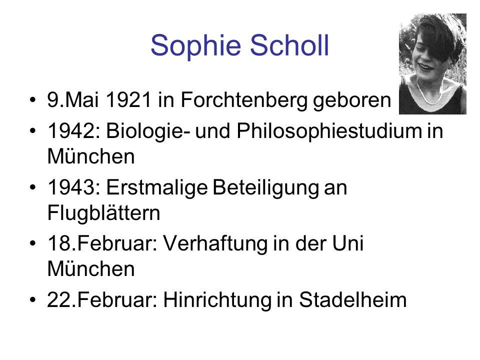 Sophie Scholl 9.Mai 1921 in Forchtenberg geboren