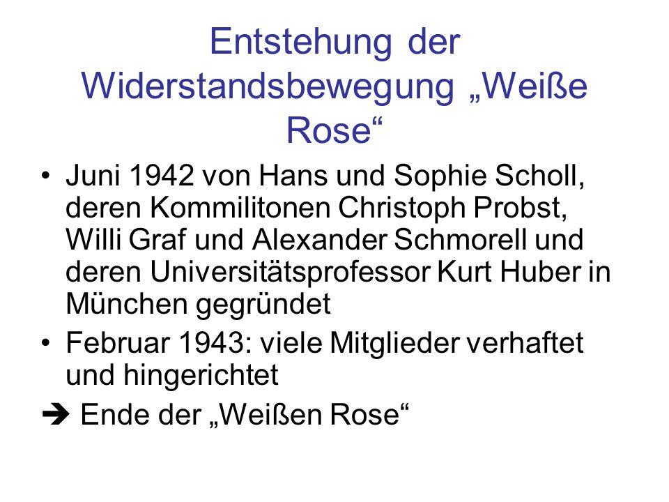 """Entstehung der Widerstandsbewegung """"Weiße Rose"""