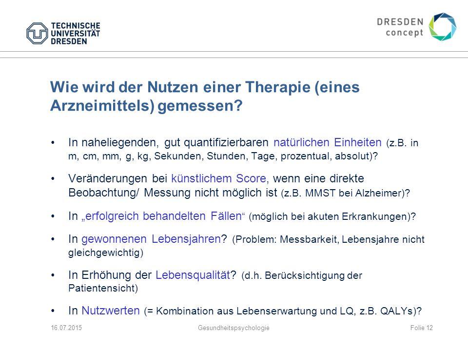 Wie wird der Nutzen einer Therapie (eines Arzneimittels) gemessen