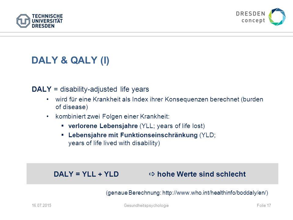 DALY = YLL + YLD  hohe Werte sind schlecht