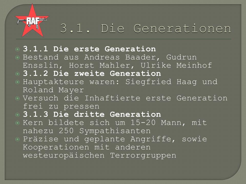 3.1. Die Generationen 3.1.1 Die erste Generation