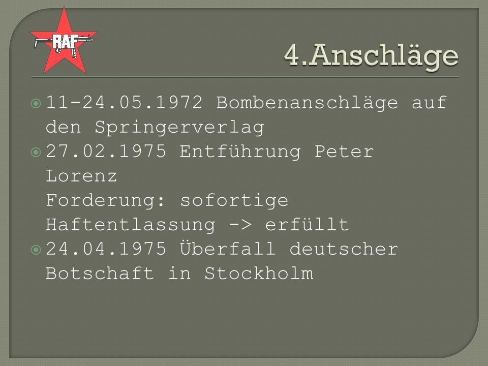 4.Anschläge 11-24.05.1972 Bombenanschläge auf den Springerverlag